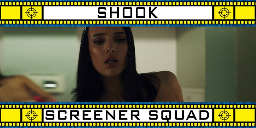 Shook Movie Review