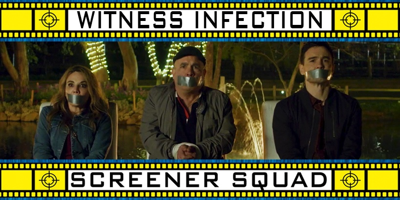 Witness Infection Movie Review