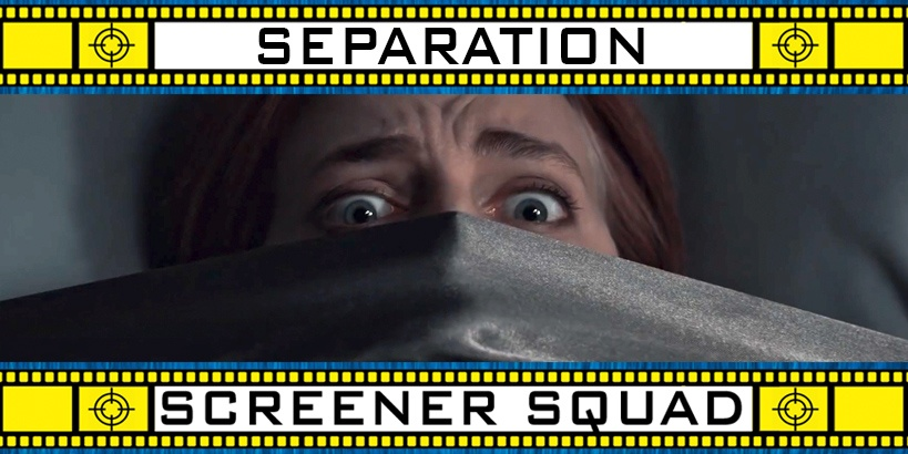 Separation Movie Review