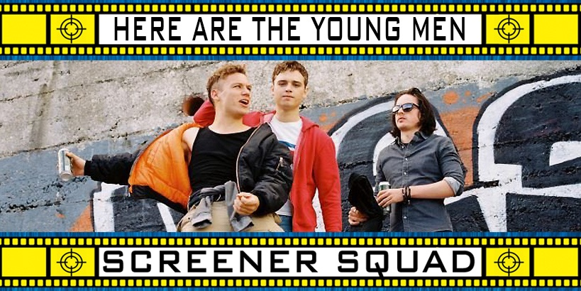 Here Are The Young Men Movie Review