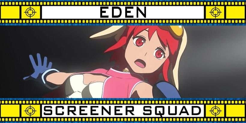 Eden Series Review