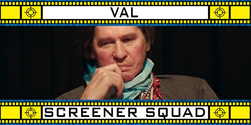 Val Movie Review