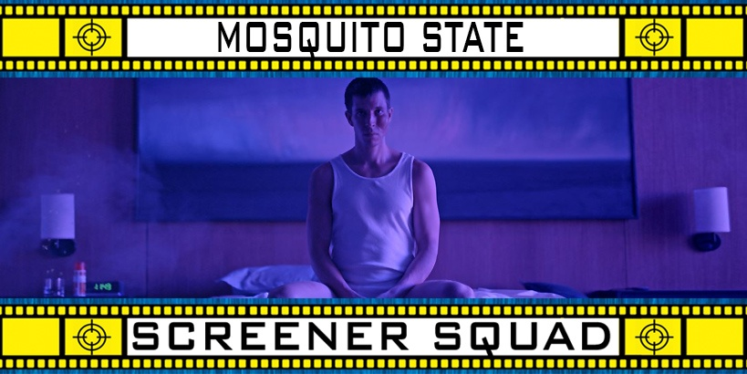 Mosquito State Movie Review