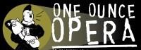 One Ounce Opera