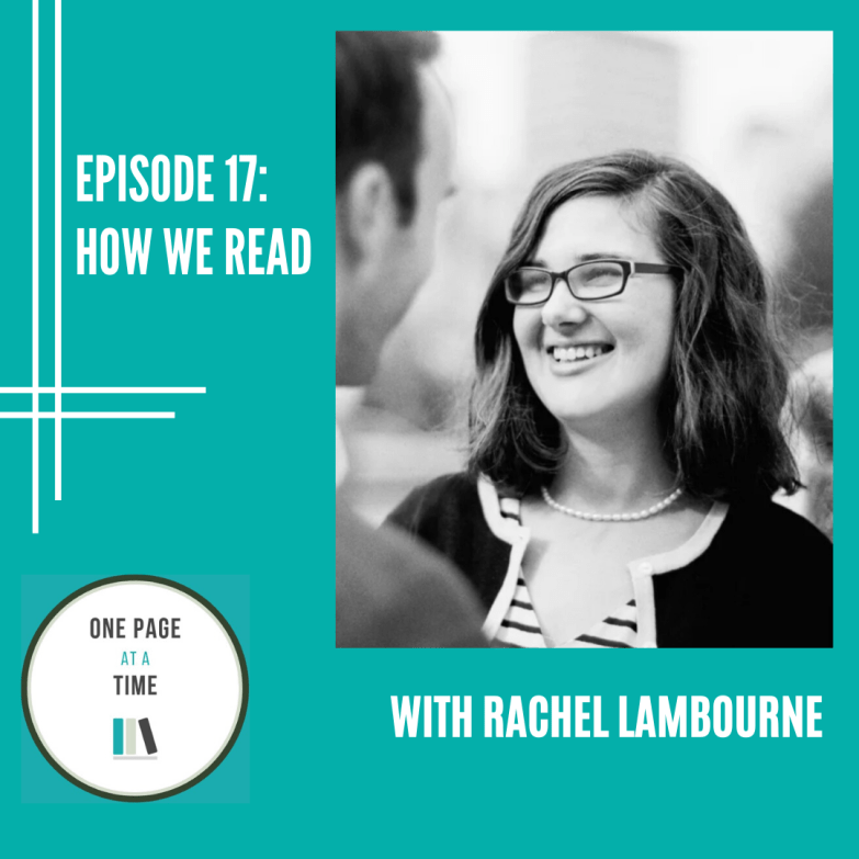 Episode 17: How we read with Rachel Lambourne