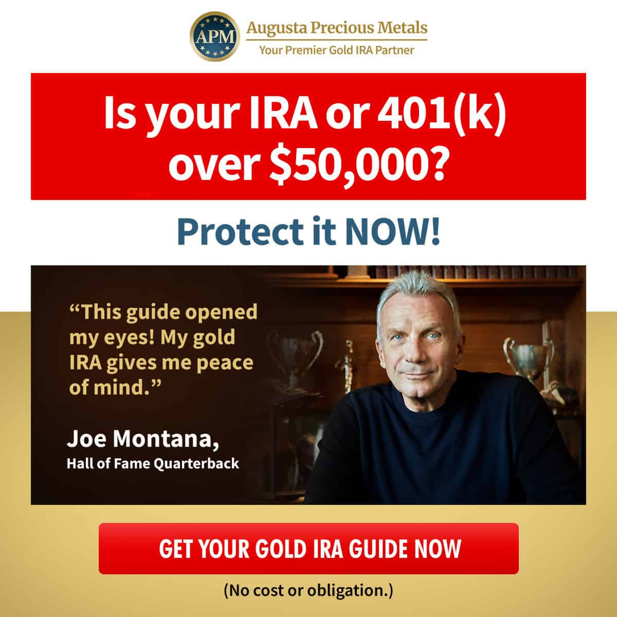 augusta joe montana gold IRA guide $50k offer A