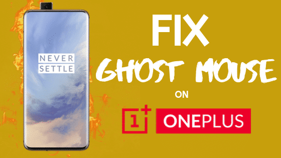 OnePlus Ghost Touch Issue