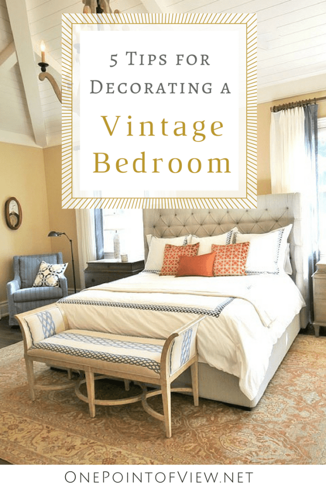 5 Tips for Decorating a Vintage Bedroom