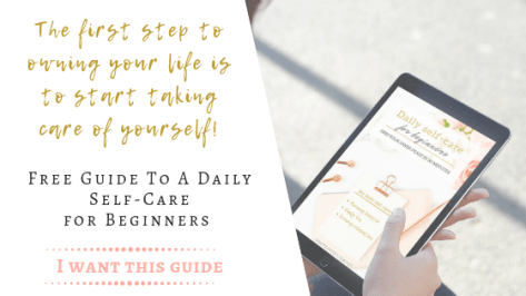 Free Guide to a Daily Self-care for beginners