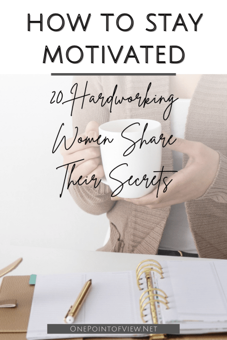 How To Stay Motivated In Life? There actually isn't one answer to your question How to stay motivated? We are all different. That's why we gathered 20 women that lead different lives, but the one thing they have in common is that they know how to keep themselves motivated to achieve their goals and to move forward in their lives. #motivation #Tips #Howkeepyourselfmotivated