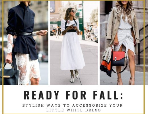 READY FOR FALL_Stylish Ways to Accessorize Your Little White Dress