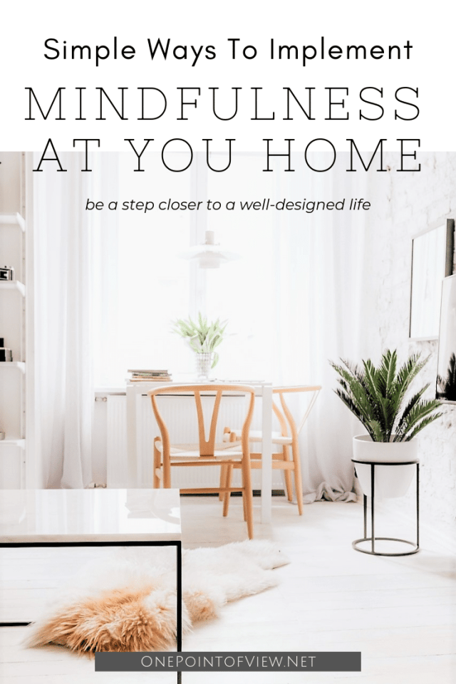 Simple Ways to Implement Mindfulness at Your Home #hygge #hyggehome