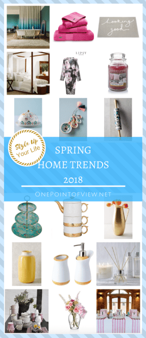 Style Up Your Life - Spring Home Trends 2018