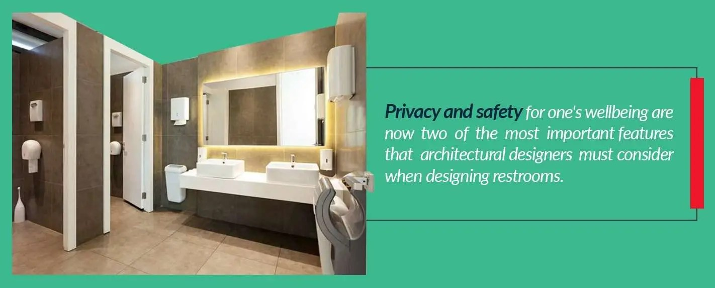 privacy and safety should be considered when designing restrooms
