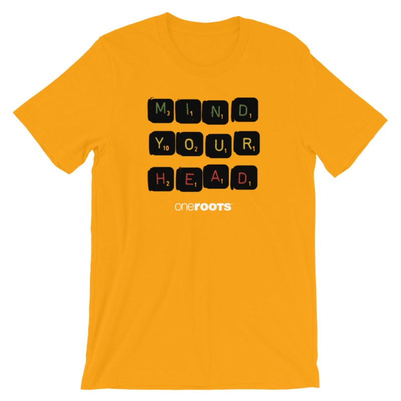 oneROOTS™ - Mind Your Head - T-Shirt - Gold