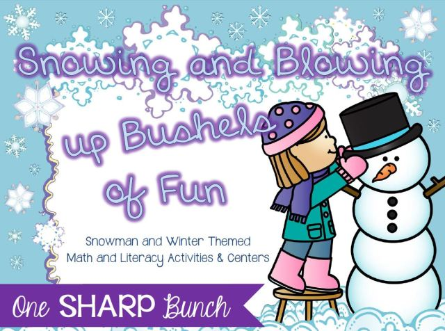 http://www.teacherspayteachers.com/Product/Winter-Snowman-Snowing-and-Blowing-Up-Bushels-of-Fun-Math-Literacy-498112