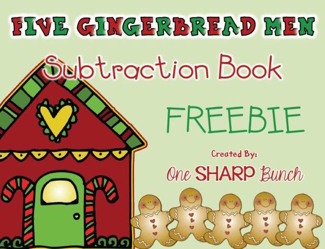 http://www.teacherspayteachers.com/Product/Christmas-Five-Gingerbread-Men-Subtraction-Book-FREEBIE-1002505