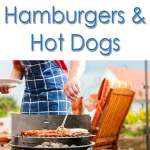 Your Guide to Hamburgers and Hot Dogs