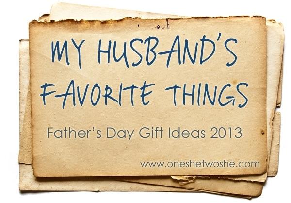 My Husband's Favorite Things