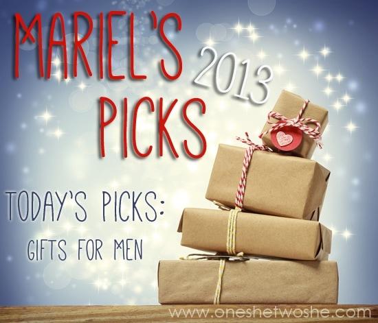 Gift Ideas for Men ~ Mariel's Picks 2013 www.oneshetwoshe.com