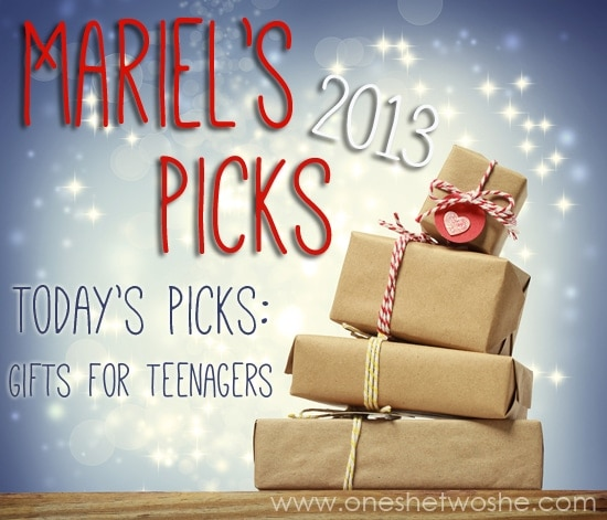Gifts for Teenagers ~ Mariel's Picks 2013 www.oneshetwoshe.com