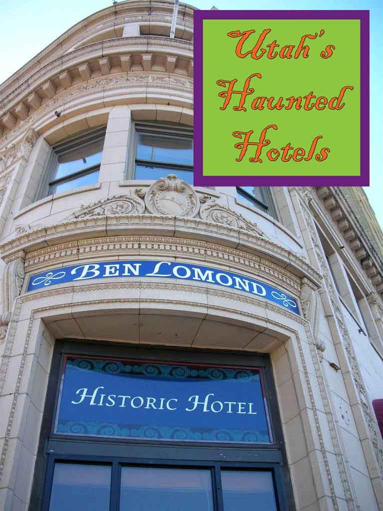 haunted hotels of utah