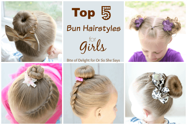 Top 5 Bun Hairstyles For Girls Bite Of Delight