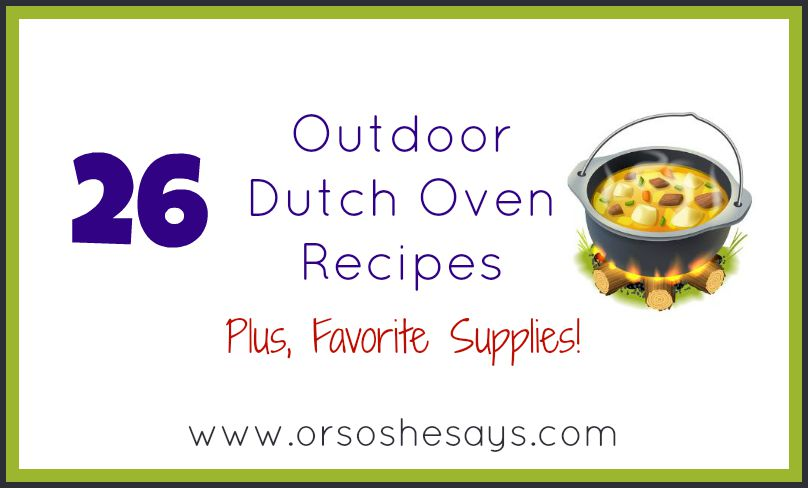The motherload of dutch oven recipes!