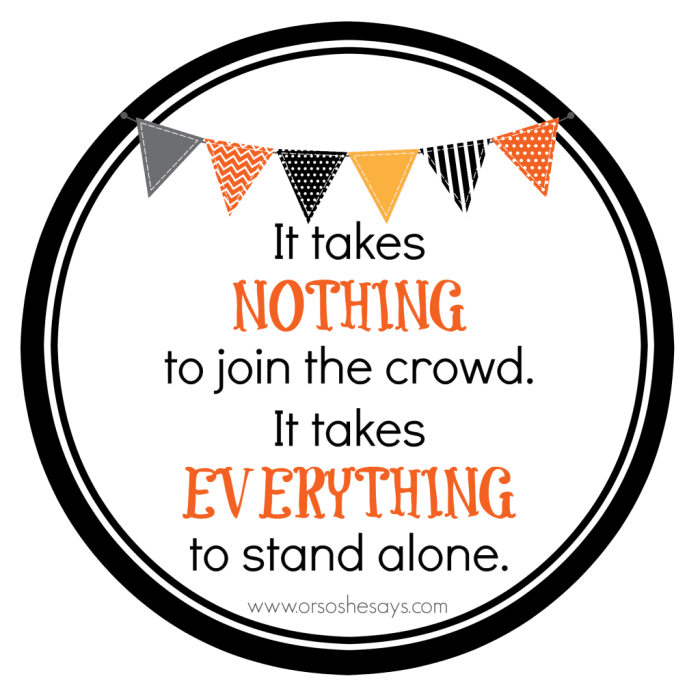 A fun printable to help you find your courage to stand alone!