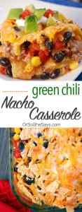 Green Chili Nacho Casserole