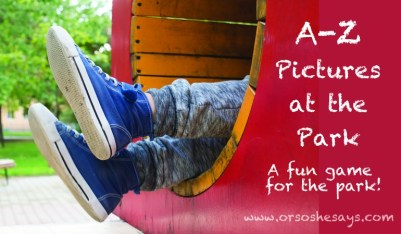 Park games may just keep you from going insane during your next visit! Try this fun game Rachel is sharing today on the blog: A to Z Pictures at the Park! See the how-to at www.orsoshesays.com