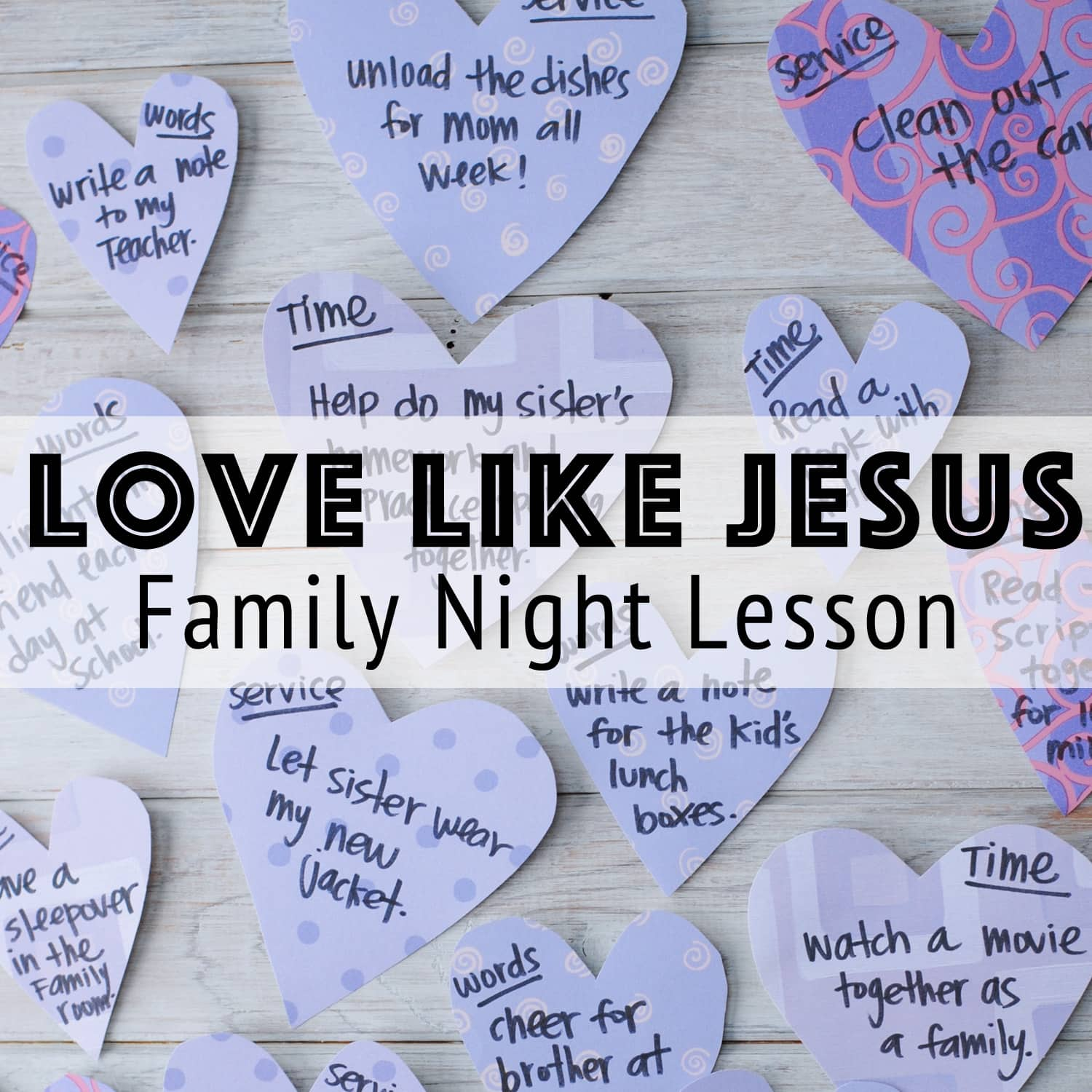 Love Like Jesus: The Mother Lode Of Ideas