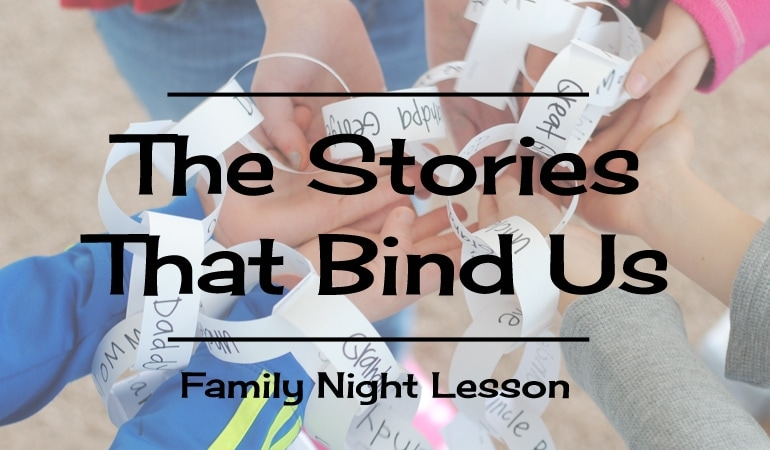 The Stories That Bind Us – Creating Family Unity (she: Adelle)