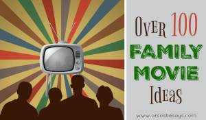 Over 100 Family Movie Ideas!! #movies #family #familynight