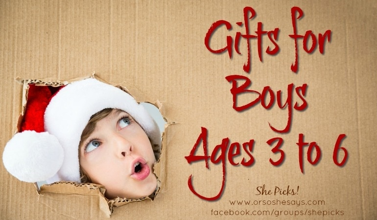 Gifts for Boys, Ages 3 to 6 ~ She Picks! 2017 Gift Guide