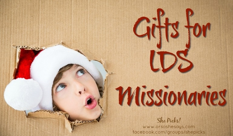 Gifts for LDS Missionaries ~ She Picks! 2017 Gift Guide