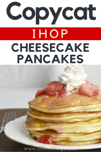 These Copycat IHOP Cheesecake Pancakes sound AMAZING!!!!