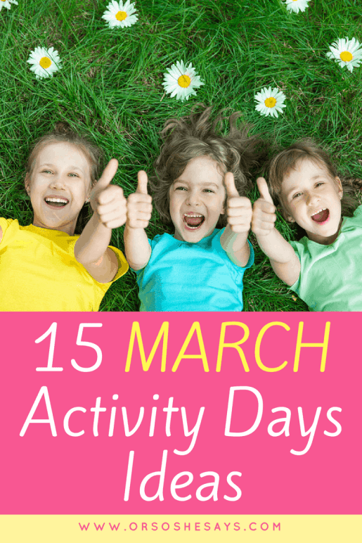 March Activity Days Ideas #activitydays #primary #ldsprimary