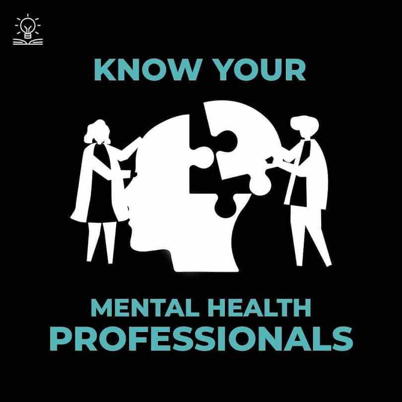 Know your mental health professional