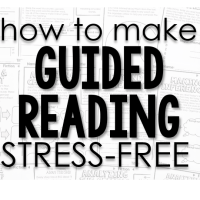 How to Make Guided Reading Stress-Free