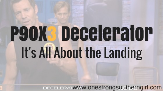 P90x3 Decelerator Workout List