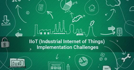 IIoT Implementation Challenges