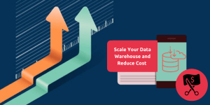 scale-your-data-warehouse-and-reduce-cost