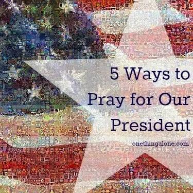 Pray for our President