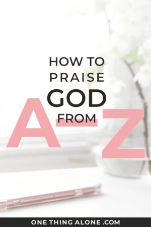 Praise God from A-Z