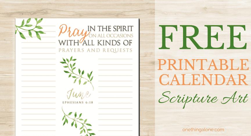 picture regarding Printable Monthly Prayer Calendar named The June Scripture Artwork Calendar (Fantastic for Prayer Lists