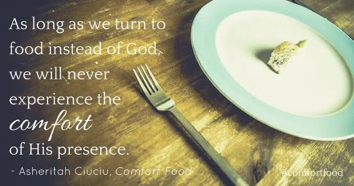 As long as we turn to food instead of God, we will never experience the comfort of His presence. #comfortfood