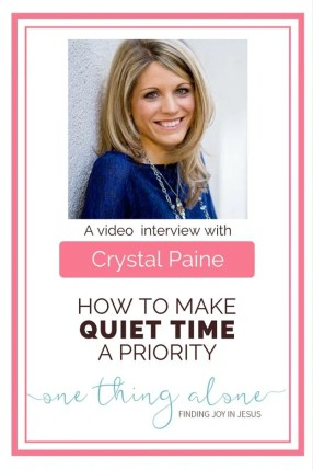 Learn how popular blogger and mompreneur Crystal Paine makes quiet time a priority even with a full schedule