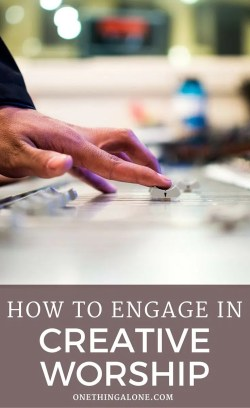 how to engage in creative worship