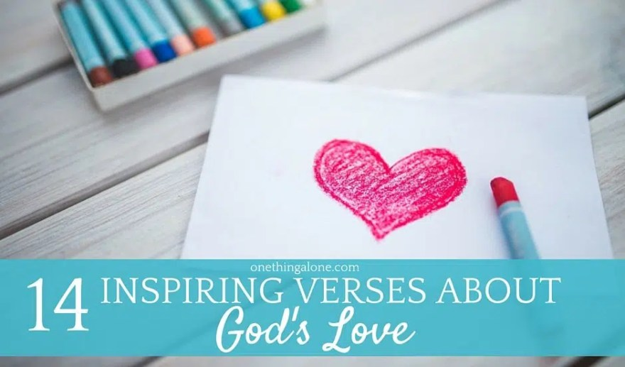 14 inspiring Bible verses about God's love